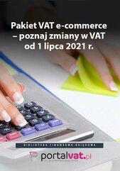Pakiet VAT e-commerce – poznaj zmiany od 1 lipca 2021 r.