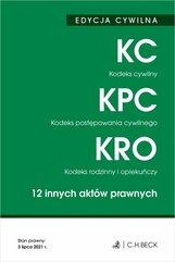 Edycja cywilna Kodeks cywilny Kodeks postępowania cywilnego Kodeks rodzinny i opiekuńczy