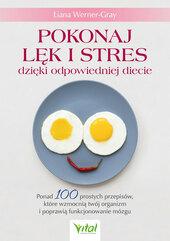 Pokonaj lęk i stres dzięki odpowiedniej diecie