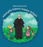 Niezwykła historia księdza Dolindo