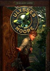 Ulysses Moore Tom 18 Wielkie lato