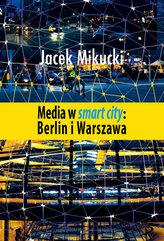 Media w smart city Berlin i Warszawa