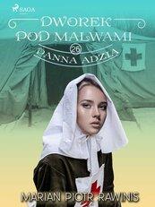Dworek pod Malwami 26 - Panna Adzia