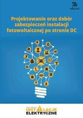 Projektowanie oraz dobór zabezpieczeń instalacji fotowoltaicznej po stronie DC