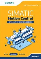 SIMATIC Motion Control sterowanie serwonapędami Teoria Aplikacje Ćwiczenia
