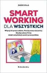 Smart Working dla wszystkich Więcej niż praca zdalna