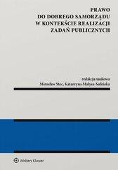 Prawo do dobrego samorządu w kontekście realizacji zadań publicznych