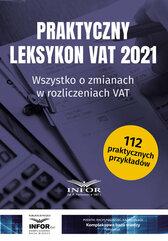 Praktyczny Leksykon VAT 2021