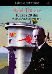 10 lat i 20 dni Wspomnienia 1939-1945
