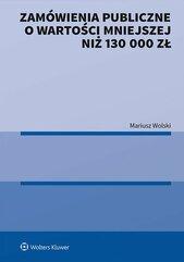 Zamówienia publiczne o wartości mniejszej niż 130 000 zł