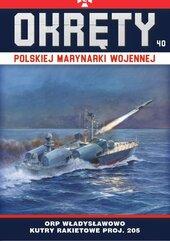 Okręty Polskiej Marynarki Wojennej Tom 40