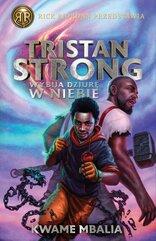 Tristan Strong wybija dziurę w niebie