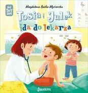 Tosia i Julek idą do lekarza Tom 6