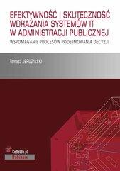 Książka stanowi omówienie sposobu wdrażania systemów IT i skuteczność ich działania w publicznych służbach zatrudnieni