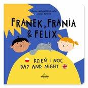 Franek Frania i Felix Dzień i noc Day and night