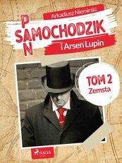 Pan Samochodzik i Arsène Lupin. Tom 2. Zemsta