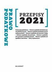 Przepisy 2021. Prawo podatkowe lipiec 2021