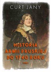 Historia armii pruskiej do 1740 roku. Tom 1