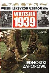Wielki Leksykon Uzbrojenia Wrzesień 1939 Tom 226