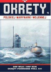Okręty Polskiej Marynarki Wojennej Tom 41