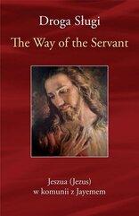 Droga Sługi. The Way of the Servant