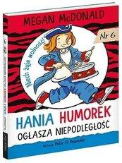 Hania Humorek ogłasza niepodległość