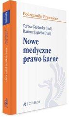 Nowe medyczne prawo karne