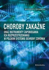 Choroby zakaźne oraz instrumenty zapobiegania ich rozprzestrzenianiu w polskim systemie ochrony zdrowia