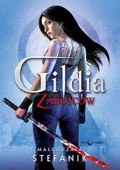 Gildia zabójców. Trylogia Gildia zabójców. Tom 1
