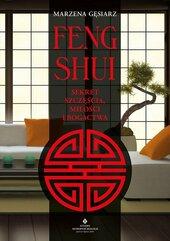 Feng shui Sekret szczęścia, miłości i bogactwa