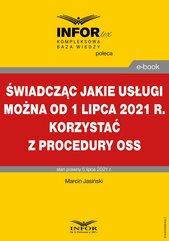 Świadcząc jakie usługi można od 1 lipca 2021 r. korzystać z procedury OSS
