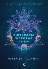 Bioterapia wczoraj i dziś