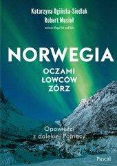 Norwegia oczami łowców zórz