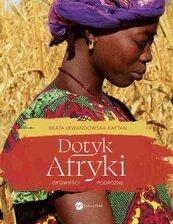 Dotyk Afryki. Opowieści podróżne