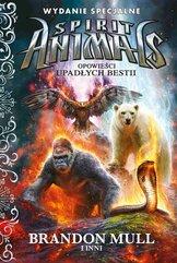 Spirit Animals. Opowieści upadłych bestii. Wydanie specjalne