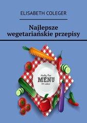 Najlepsze wegetariańskie przepisy