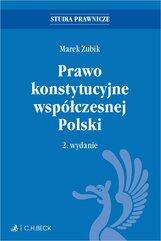 Prawo konstytucyjne współczesnej Polski. Wydanie 2