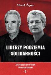 Liderzy Podziemia Solidarności 5
