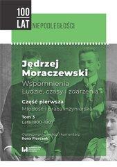 Jędrzej Moraczewski. Wspomnienia... T.3