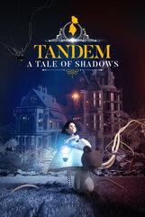 Tandem: A Tale of Shadows (PC) Klucz Steam