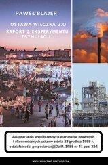Ustawa Wilczka 2.0. Raport z eksperymentu (symulacji)