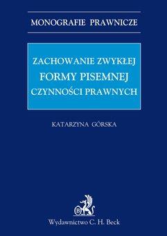Zachowanie zwykłej formy pisemnej czynności prawnych