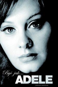 Być jak… Adele