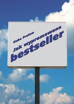 Jak wypromowano bestseller