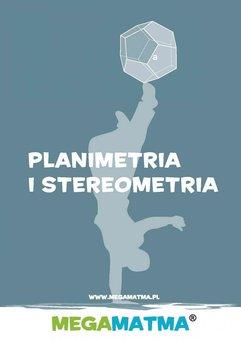 Matematyka-Planimetria, stereometria wg MegaMatma.