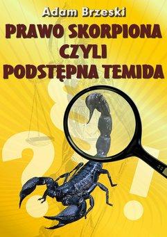 Prawo Skorpiona czyli podstępna Temida