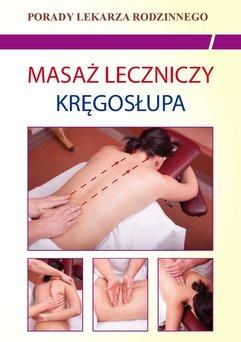 Masaż leczniczy kręgosłupa. Porady lekarza rodzinnego
