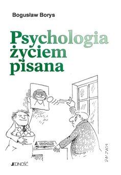 Psychologia życiem pisana