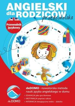 Angielski dla rodziców przedszkolaka. Przewodnik językowy deDOMO
