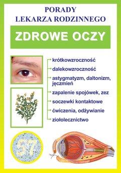 Zdrowe oczy. Porady lekarza rodzinnego